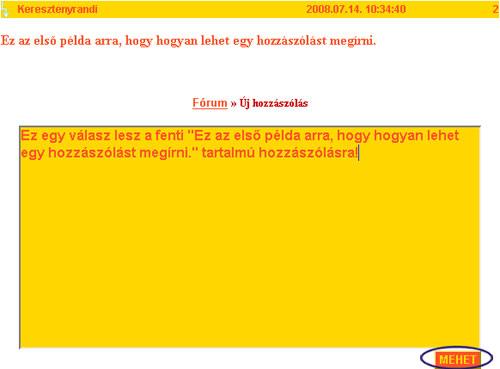 Válasz írása egy adott hozzászólásra a Keresztenyrandi.hu internetes társkereső oldal fórumában. társkeresés - társkeresők - fényképes - keresztény - keresztyény - külföldi - nemzetközi - hirdetések